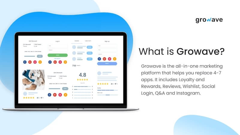 Growave is the all-in-one marketing platform that empowers your Shopify store with product reviews, wishlists, loyalty programs, referrals, social login, and UGC.