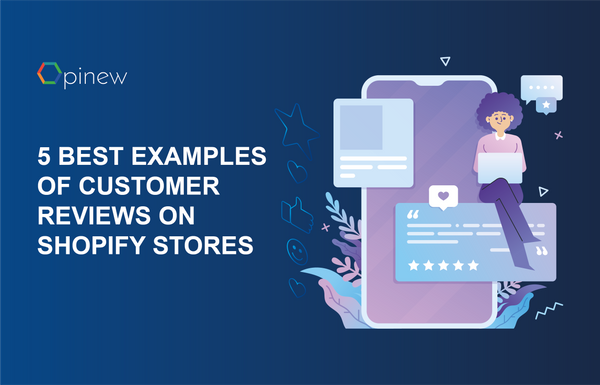 5 Best Practice Examples Of Customer Reviews On Shopify Stores