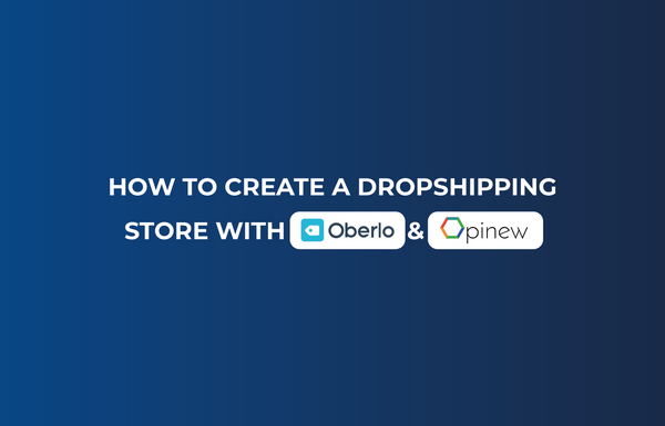 How To Create A Dropshipping Store on Shopify With Oberlo & Opinew